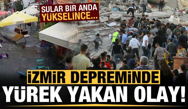 İzmir'de depremin yürekleri dağlayan olay! Sular bir anda yükselince...