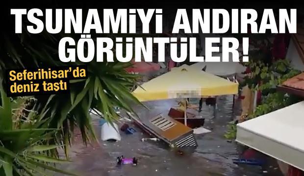 Seferihisar'da deniz taştı: Tsunami oluştu