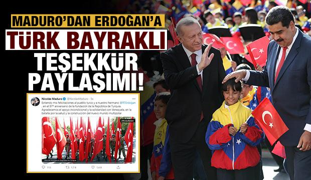 Son dakika: Maduro'dan Erdoğan'a Türk bayraklı teşekkür mesajı