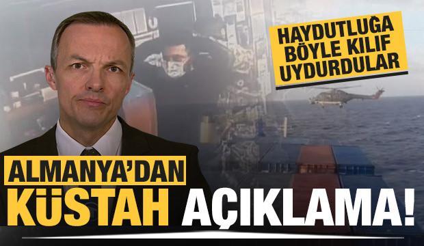 Almanya'dan Türk gemisindeki kanunsuz aramaya ilişkin küstah açıklama
