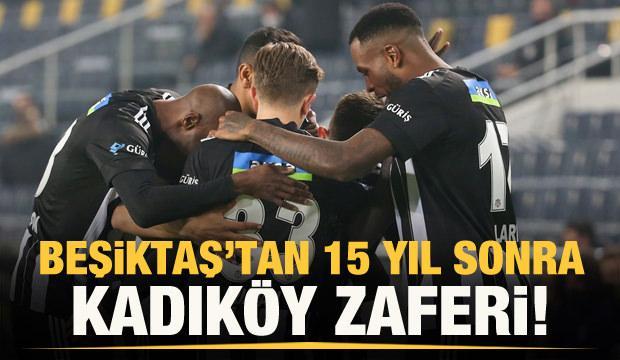 Beşiktaş'tan Kadıköy'de tarihi galibiyet
