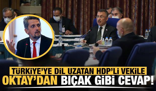 HDP'li Garo Paylan'ın hadsiz çıkışına Fuat Oktay'dan cevap