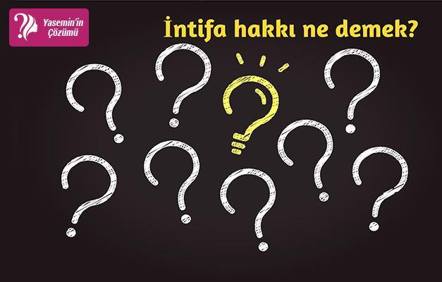 TDK'ya göre intifa hakkı nedir