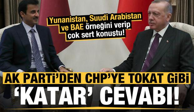 Son dakika: AK Parti'den CHP'ye tokat gibi 'Katar' cevabı!