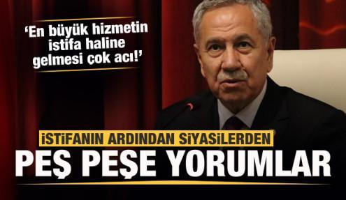 Son dakika: Bülent Arınç'ın istifasına siyasilerden peş peşe yorumlar