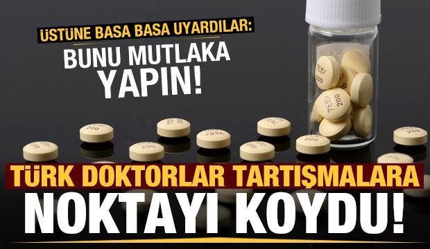 Türk doktorlar tartışmalara noktayı koydu: Bunu mutlaka yapın!