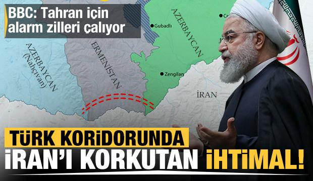 Türk koridorunda İran'ı korkutan ihtimal!