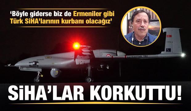 Türk SİHA ve İHA'lar korkuttu: Böyle giderse Türk SİHA'larının kurbanı olacağız