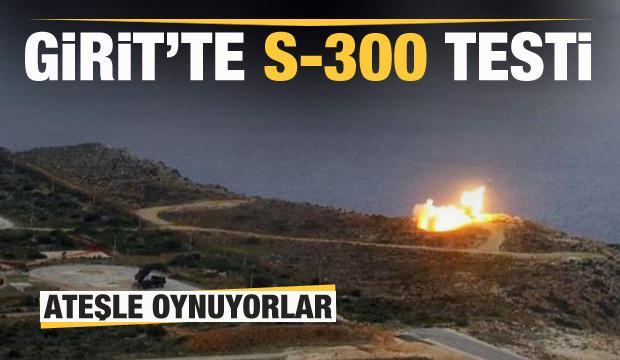 Yunanistan ateşle oynuyor: Girit'te S-300 test edildi