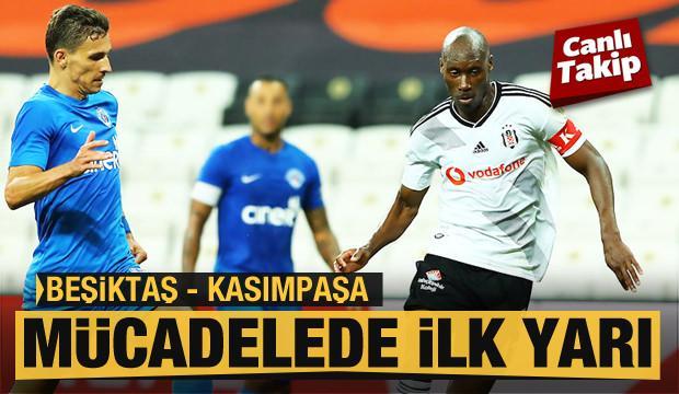 Beşiktaş - Kasımpaşa! CANLI