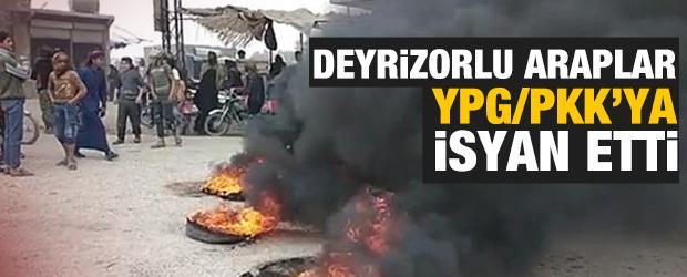 Deyrizorlu Araplar terör örgütü YPG/PKK'ya isyan etti