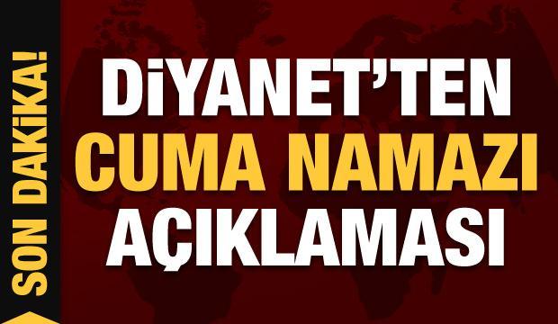 Diyanet'ten Cuma namazıyla ilgili son dakika açıklaması
