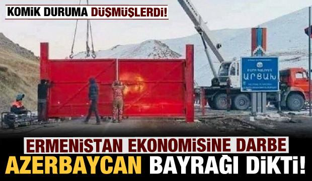 Ermenistan ekonomisine büyük darbe! Azerbaycan bölgeye bayrak dikti!