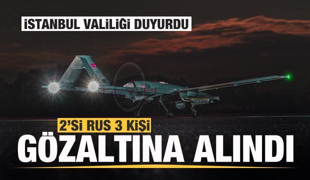 İstanbul'da İHA Merkezinde 2'si Rus 3 kişi gözaltına alındı