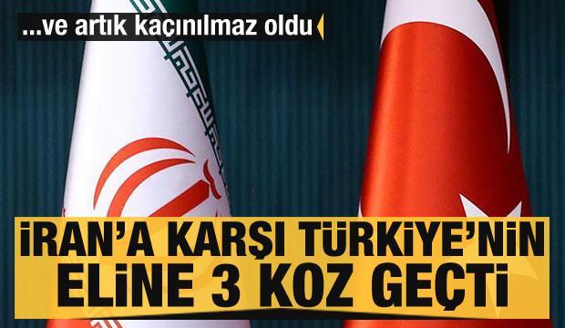İran'a karşı Türkiye'nin eline 3 koz geçti! Yeni dönem başlıyor