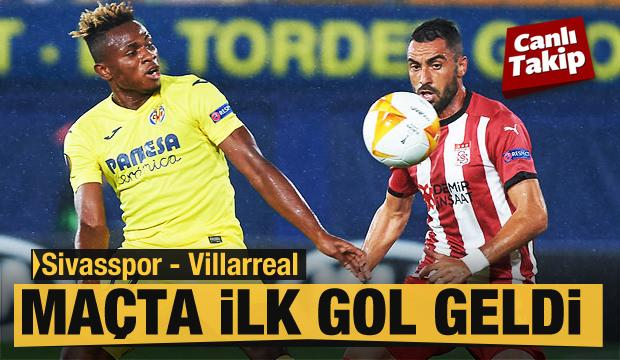 Sivasspor - Villarreal! CANLI