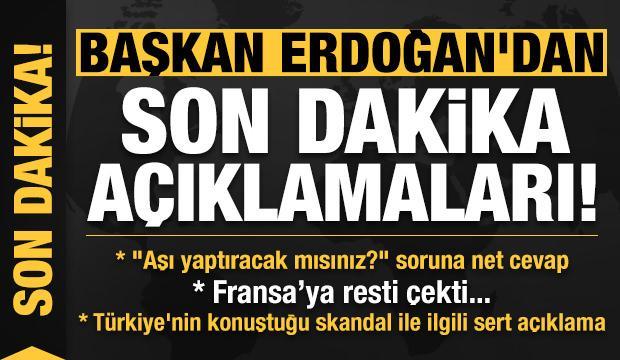 Son dakika: Erdoğan'dan 'aşı olacak mısınız?' soruna net cevap! Fransa'ya resti çekti...
