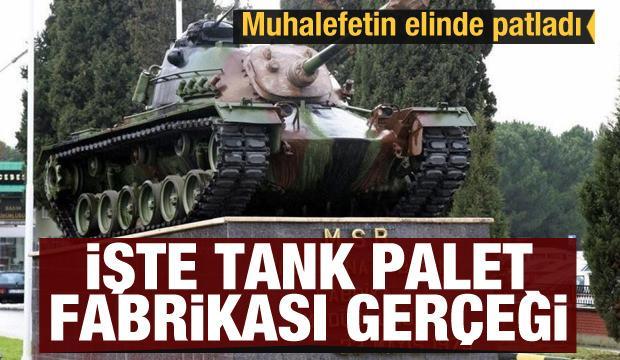 Tank paleti fabrikası için ortaya atılan iddiaların aslı yok!