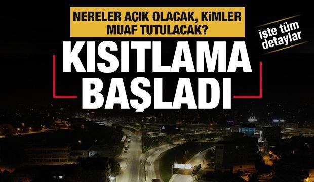 Türkiye geneli sokağa çıkma kısıtlaması başladı