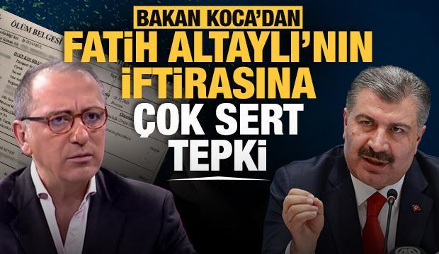 Son Dakika: Bakan Koca, Fatih Altaylı'nın iddiasına cevap verdi - GÜNCEL Haberleri