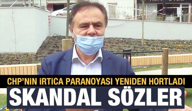 CHP'nin irtica paranoyası yeniden hortladı