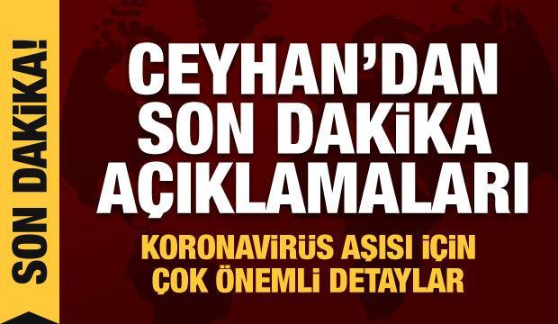 Mehmet Ceyhan'dan aşıyla ilgili son dakika açıklamaları