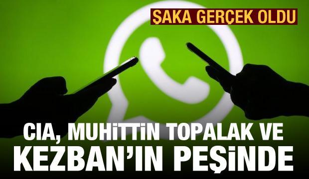 WhatsApp şakası gerçek oldu! CIA, Muhittin Topalak ile Kezban'ın peşinde