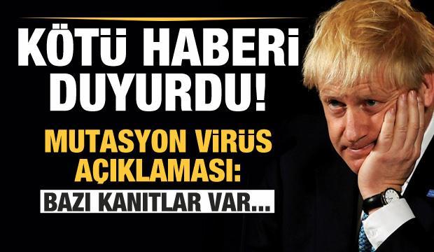 Boris Johnson kötü haberi duyurdu! Mutasyon virüs açıklaması: Bazı kanıtlar var...