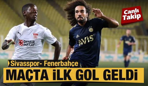 Sivasspor - Fenerbahçe! CANLI