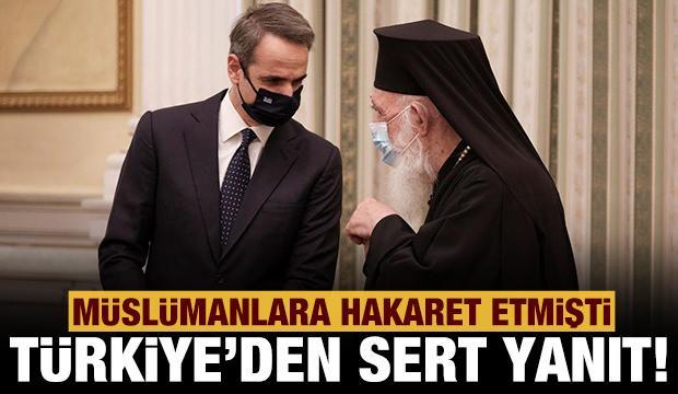 Son dakika Türkiye'den Yunan Başpiskoposu'na çok sert yanıt!