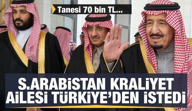 Suudi Arabistan kraliyet ailesi Türkiye'den istedi! Fiyatı 70 bin lira...