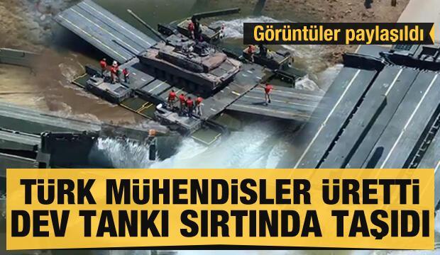 Türk mühendisler yaptı! Dev tankı sırtında taşıdı