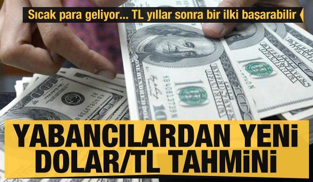 Yabancılardan kritik Dolar-TL tahmini! TL yıllar sonra bir ilki başarabilir