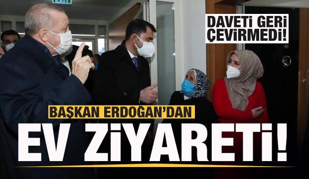 Başkan Erdoğan'dan ev ziyareti