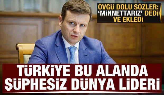 Övgü dolu sözler: Türkiye şüphesiz bu alanda dünya lideri