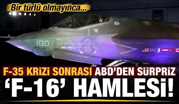 Son dakika: F-35 krizi sonrası ABD'den sürpriz F-16 hamlesi!
