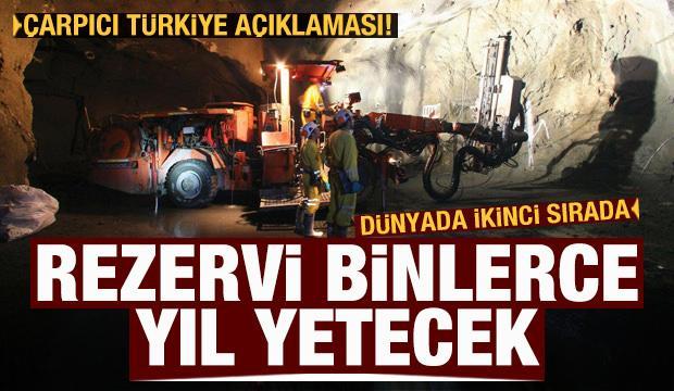 Türkiye dünyada ikinci sırada: Rezervimiz bin yıllar boyunca yeter