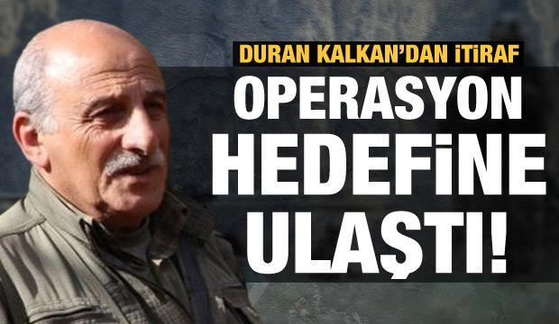 Duran Kalkan'ın itiraf sözleri ortaya koydu: Gara operasyonu hedefine ulaştı