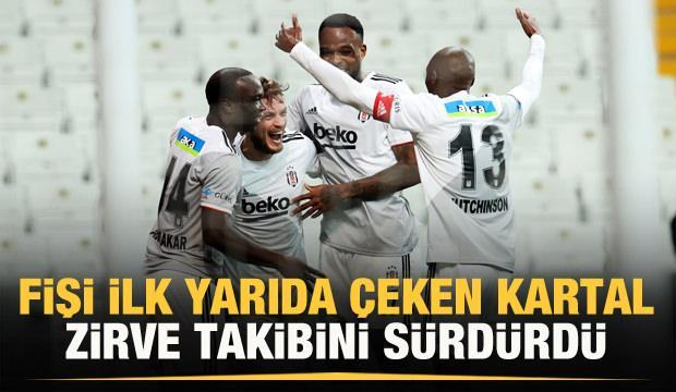 Beşiktaş fişi ilk yarıda çekti!