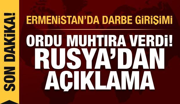 Ermenistan'da darbe girişimi! Ordu muhtıra verdi, Rusya ve Paşinyan'dan açıklama