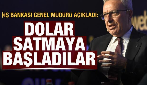 İş Bankası Genel Müdürü Bali açıkladı: Dolar satmaya başladılar