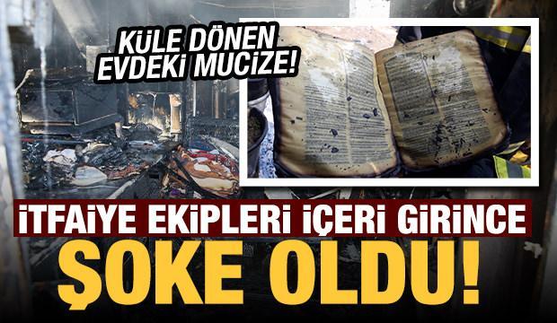İtfaiye ekipleri küle dönen evdeki yanmayan Kur'an-ı Kerim'i görünce şoke oldu!