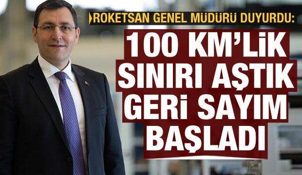 Roketsan Genel Müdürü İkinci açıkladı: 100 km sınırını aştık