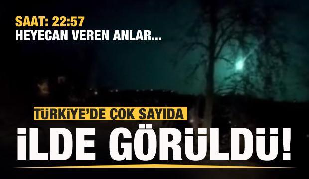Saat: 22:57, Türkiye'de çok sayıda ilde görüldü! Heyecan veren anlar