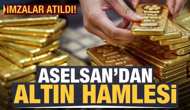 Son dakika haberi: Aselsan'dan altın hamlesi! İmzalar atıldı