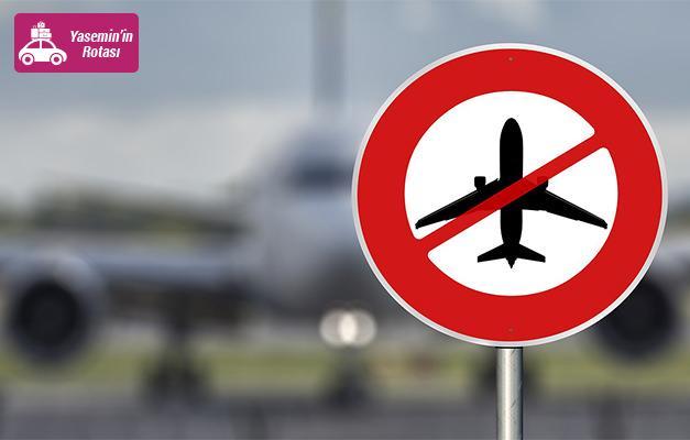 Türkiye'de uçuş seyahati yasak olan ülkeler