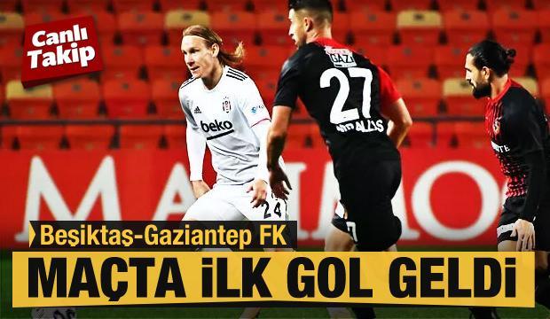 Beşiktaş - Gaziantep FK! CANLI