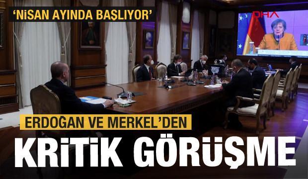 Erdoğan ve Merkel'den kritik görüşme! Nisan ayında resmen başlıyor