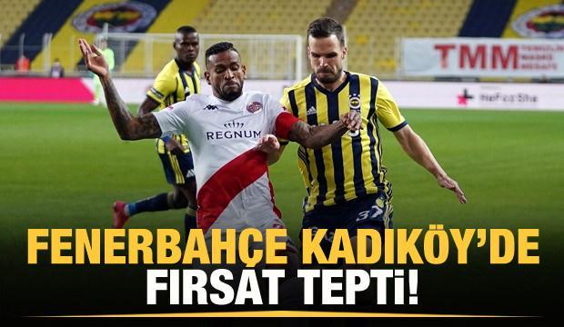 Fenerbahçe Kadıköy'de fırsat tepti!
