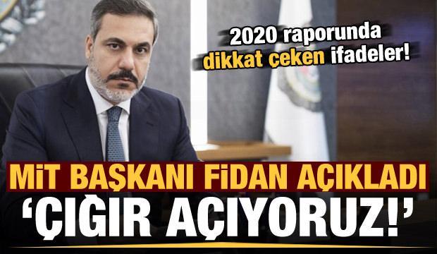 Hakan Fidan açıkladı: İstihbaratta çığır açıyoruz!